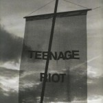 Teenage_Riot_Woot